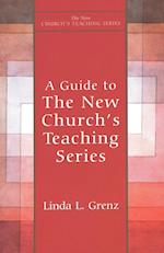 A Guide to the New Church's Teaching Series (New Church's Teaching S)