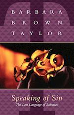 Speaking of Sin af Barbara Brown Taylor