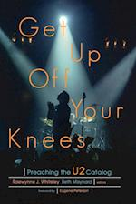 Get Up off Your Knees