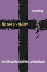 The Cost of Certainty af Jeremy Young