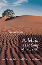 Alleluia is the Song of the Desert