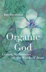 Organic God