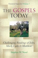The Gospels Today
