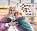 Sunsets of Miss Olivia Wiggins, the
