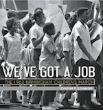 We've Got a Job (Jane Addams Award Book (Awards))