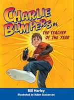 Charlie Bumpers vs. the Teacher of the Year (Charlie Bumpers)