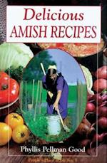 Delicious Amish Recipes (People's Place Booklet, No. 5)