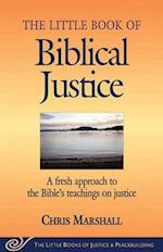 The Little Book of Biblical Justice af Chris Marshall