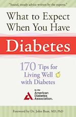 What to Expect When You Have Diabetes af American Diabetes Associa