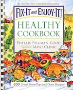 Fix-It and Enjoy-It! Healthy Cookbook (Fix It and Enjoy It Paperback)