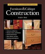 The Complete Illustrated Guide to Furniture & Cabinet Construction (Complete Illustrated Guide)