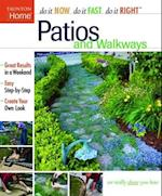Patios and Walkways (Do It Now*Do It Fast*Do It Right)