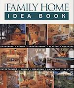 Taunton's Family Home Idea Book (Taunton Idea Book)