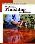 Traditional Finishing Techniques (The New Best of Fine Woodworking)