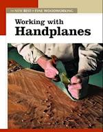 Working with Handplanes (The New Best of Fine Woodworking)
