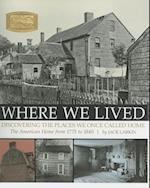 Where We Lived
