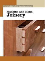 Machine and Hand Joinery (The New Best of Fine Woodworking)