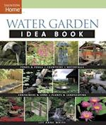 Water Garden Idea Book (Idea Books)