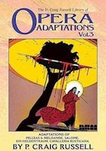 The P. Craig Russell Library of Opera Adaptations (The P. Craig Russell Library of Opera Adaptations, nr. 3)
