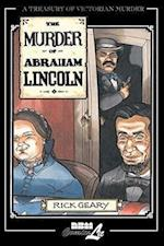 The Murder of Abraham Lincoln (Treasury of Victorian MurderTreasury XXth Century Murder)