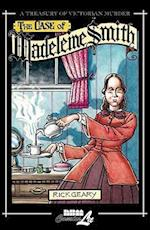 The Case of Madeleine Smith (Treasury of Victorian Murder (Graphic Novels))