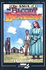 The Saga of the Bloody Benders (Treasury of Victorian Murder (Graphic Novels))