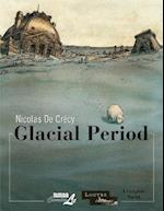 Louvre Collection, The: Glacial Period