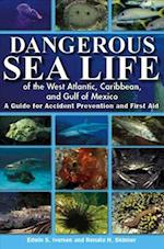 Dangerous Sea Life of the West Atlantic, Caribbean, and Gulf of Mexico af Renate H. Skinner, Edwin S. Iversen