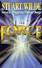 The Force af Stuart Wilde