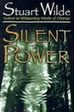 Silent Power af Stuart Wilde
