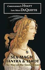 Sex Magic, Tantra and Tarot af Christopher S. Hyatt, David P. Wilson
