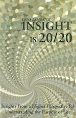 Insight is 20/20