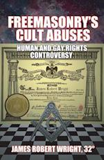 Freemasonry's Cult Abuses