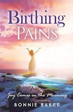 Birthing Pains af Bonnie Baker