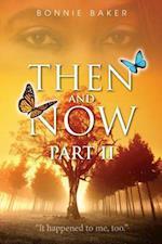 Then and Now - Part 2 af Bonnie Baker