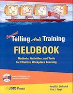 Beyond Telling Ain't Training Fieldbook