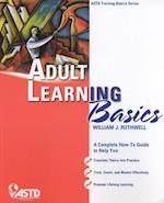 Adult Learning Basics (Astd Training Basics)