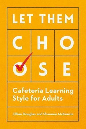 Bog, paperback Let Them Choose af Jillian Douglas