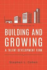 The Complete Guide to Building and Growing a Talent Development Firm