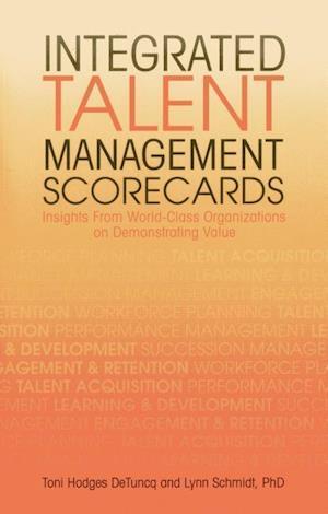 Bog, paperback Integrated Talent Management Scorecards af Toni Hodges DeTuncq