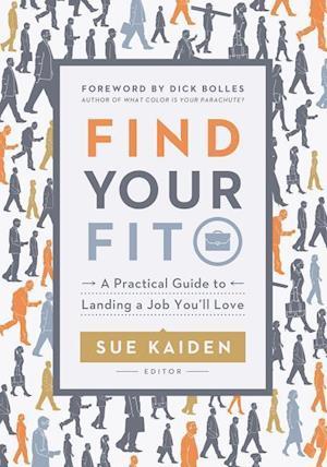 Bog, paperback Find Your Fit af Sue Kaiden