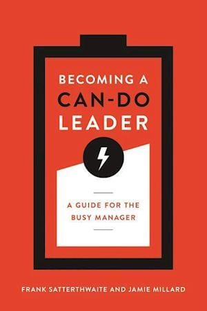 Bog, paperback Becoming a Can-Do Leader af Frank Satterthwaite