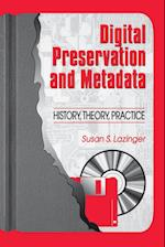 Digital Preservation and Metadata