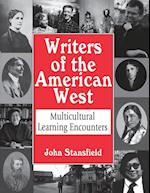 Writers of the American West: Multicultural Learning Encounters af John Stansfield