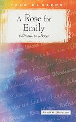 A Rose for Emily (Tale Blazers American Literature)