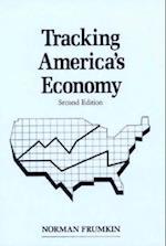 Tracking America's Economy (Reference Series in Economic Statistics)
