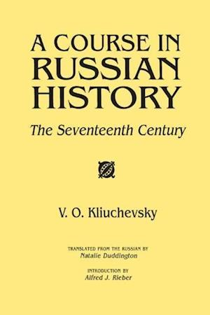 A Course in Russian History : The Seventeenth Century