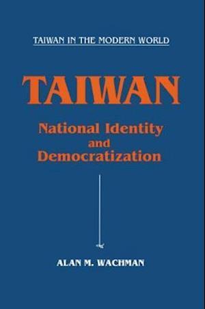Taiwan: National Identity and Democratization