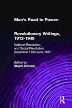 Mao's Road to Power: Revolutionary Writings, 1912-49: v. 2: National Revolution and Social Revolution, Dec.1920-June 1927