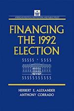Financing the 1992 Election (American Political Institutions Public Policy, nr. 9)